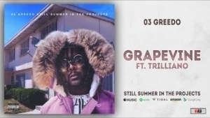 (Still Summer in the Projects) BY 03 Greedo